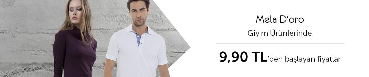 Mela D'oro Giyim Ürünlerinde 9.90 dan Başlayan Fiyatlar