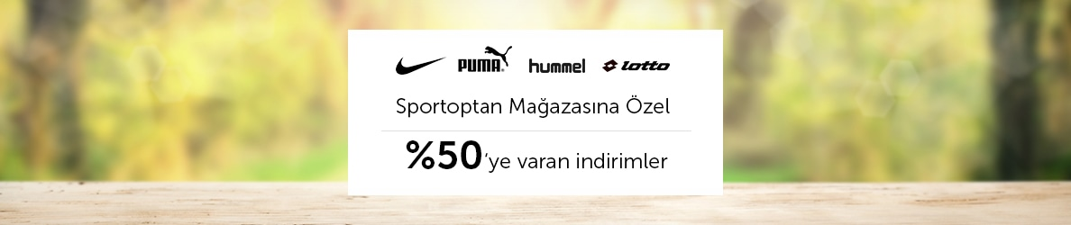 Puma, Nike, Hummel Lotto, %50'ye Varan indirimler