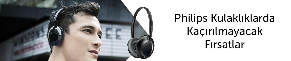 Philips Kulaklıklarda Kaçırılmayacak Fırsatlar