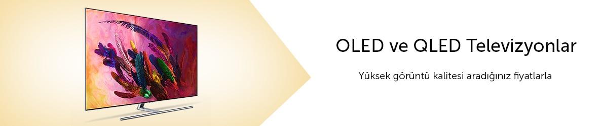 QLED ve OLED Televizyonlar - Yüksek Görüntü Kalitesi Aradığınız Fiyatlarla