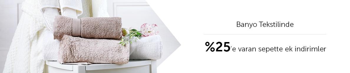 Banyo Tekstilinde %25'e Varan Sepette Ek İndirimler
