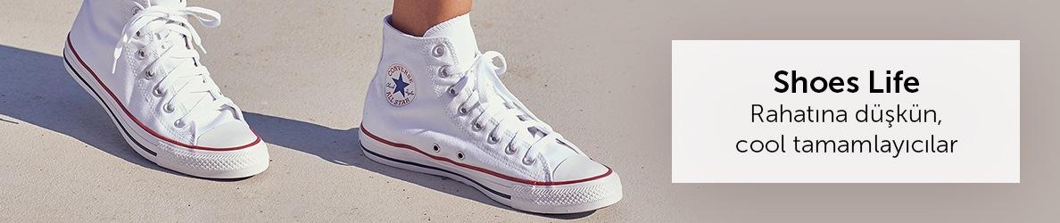 Shoes Life - Rahatına düşkün, cool tamamlayıcılar