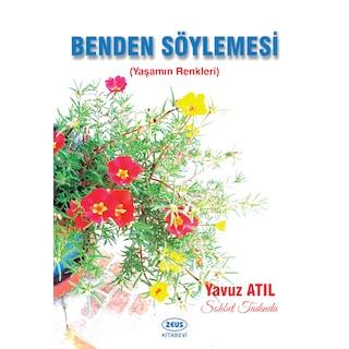 BENDEN SÖYLEMESİ