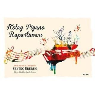 Kolay Piyano Repertuvarı-Sevinç Ereren