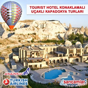 Turist Otel Konaklamalı Uçaklı Kapadokya Turları