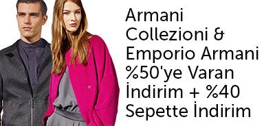 Armani Collezioni & Emporio Armani %50'ye Varan İndirim + %40 Sepette İndirim