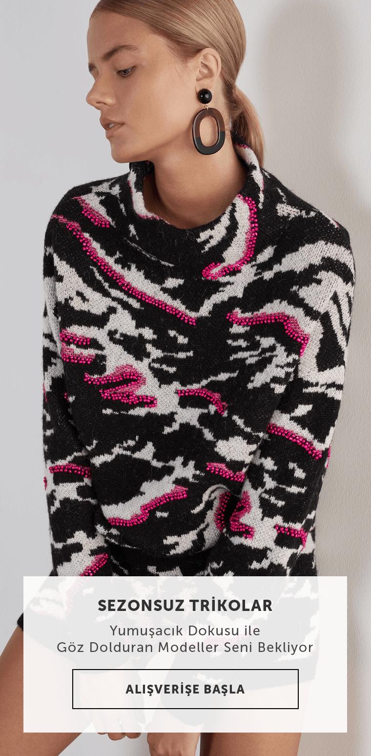 Sezonsuz Trikolar - Yumuşacık dokusu ile göz dolduran modeller seni bekliyor